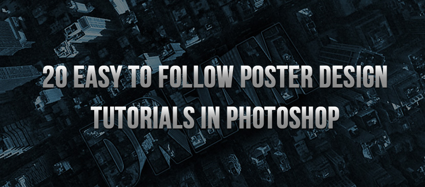 20 Easy to Follow Poster Design Photoshop Tutorials